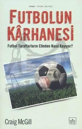 Futbolun Karhanesi