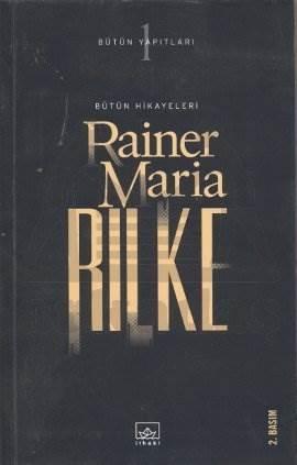 Rilke Bütün Hikayeleri (Ciltsiz)