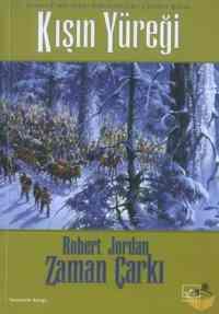 Kışın Yüreği:Zaman Çarkı 9 2.kitap