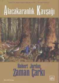 Alacakaranlık Kavşağı:Zaman Çarkı 10 2.kitap