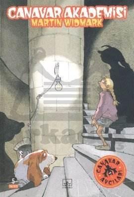 Canavar Akademisi: Canavar Avcıları 1. Kitap (Ciltli)