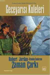 Düş Hançeri:Zaman Çarkı 11 2.kitap