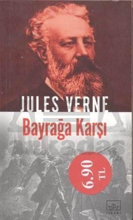 Jules Verne-36: Bayrağa Karşı