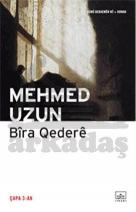 Bira Qedere (Kürtçe)