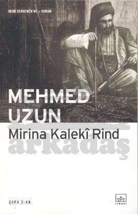 Mirina Kaleki Rind (Kürtçe)