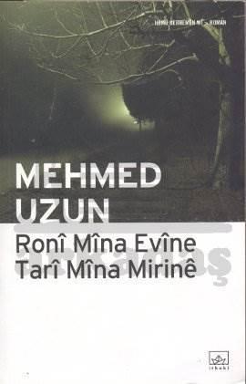 Roni Mina Evine Tari Mina Mirine (Kürtçe)