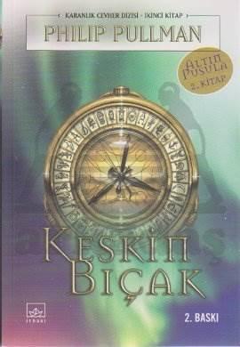 Keskin Bıçak : Altın Pusula 2. Kitap