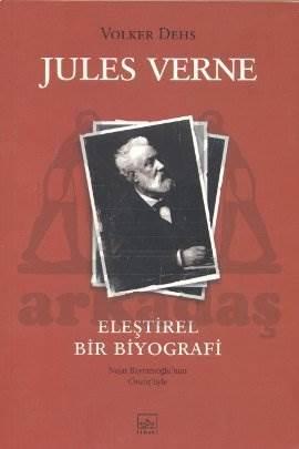 Jules Verne: Eleştirel Bir Biyografi