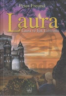 Işık Labirenti: Laura Serisi - 6