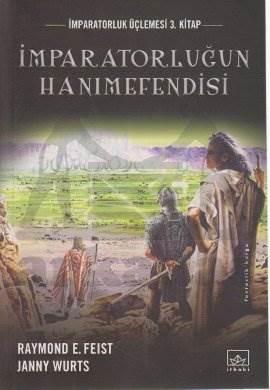 İmparatorluğun Hanımefendisi: İmparatorluk Üçlemesi 3. Kitap