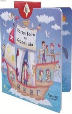Korsan Pedro Ve Gizemli Ada; Karton Hareketli Kitap