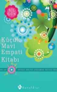 Küçük Mavi Empati Kitabı-Duygu Dilini Anlamak