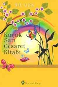 Küçük Sarı Cesaret Kitabı