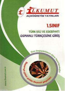 AÖF 1. Sınıf Osmanlı Türkçesine Giriş