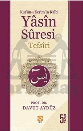 Yasin Suresi Tefsiri - Kur'an-ı Kerim'in Kalbi