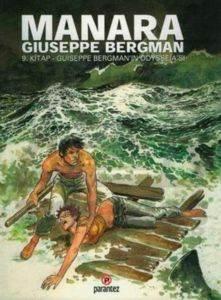 """Guiseppe Bergman""""ın Odysseia""""sı: Manara Hp & Guiseppe Bergman 9. Kitap"""