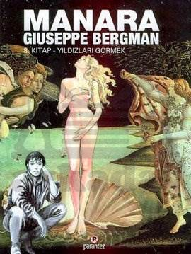 Yıldızları Görmek: Manara Hp & Guiseppe Bergman 8. Kitap