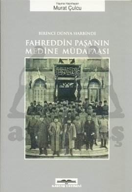 Fahrettin Paşa'nın  Medine Müdafaası