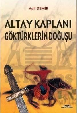Altay Kaplanı -Göktürkleri Doğuşu