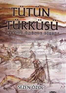 Tütün Türküsü _Fransız reji idaresine direniş