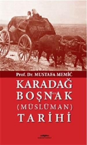 Karadağ Boşnak (Müslüman) Tarihi
