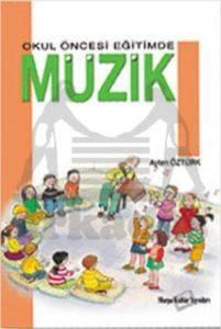 Okul Öncesi Eğitimde Müzik 1