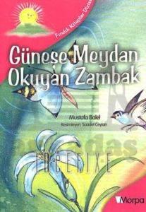 Fındık Kitaplar Dizisi-Güneşe Meydan Okuyan Zambak