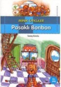 Minik Öyküler Pasaklı Bonbon