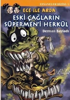 Ece ile Arda / Eski Çağların Süpermeni Herkül
