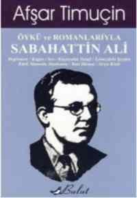 Öykü ve Romanlarıyla Sebahattin Ali