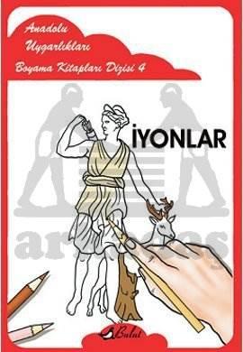 Anadolu Uygarlıkları Boyama Kitapları Dizisi 4 İyonlar