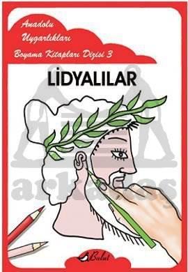Anadolu Uygarlıkları Boyama Kitapları Dizisi 3 Lidyalılar