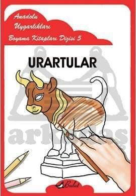 Anadolu Uygarlıkları Boyama Kitapları Dizisi 5 Urartular
