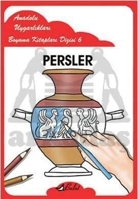 Anadolu Uygarlıkları Boyama Kitapları Dizisi 6 Persler