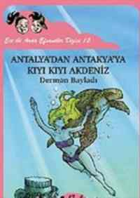 Antalyadan Antakyaya Kıyı Kıyı Akdeniz