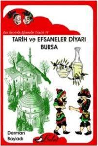 Ece ile Arda Efsaneler Dizisi 14 Tarih ve Efsaneler Diyarı Bursa