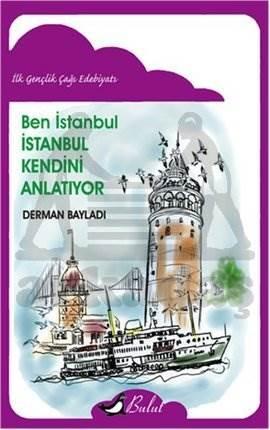 Ben İstanbul İstanbul Kendini Anlatıyor