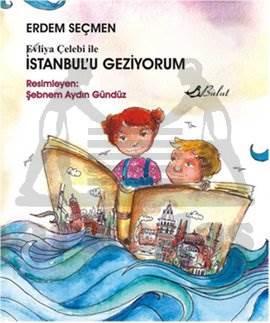 Evliya Çelebi İle İstanbul'u Geziyorum