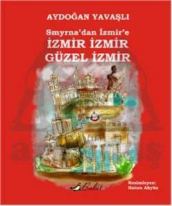 İzmir İzmir Güzel İzmir