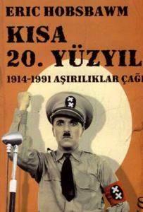 Kısa 20 Yüzyıl 1914 1991 Aşırılıklar Çağı