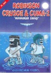 Robınson Crusoe Cuma 2 Maymunlar Savaşı