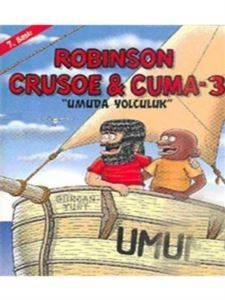 Robınson Crusoe Cuma 3 Umuda Yolculuk