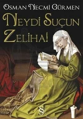 Neydi Suçun Zeliha?