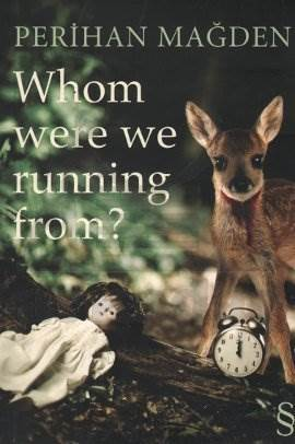 Whonm Were We running From ?