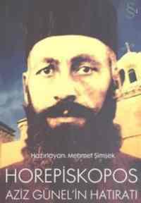 Horepiskopos Aziz Günelin Hatıratı