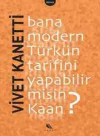 Bana Modern Türkün Tarifini Yapabilirmisin Kaan