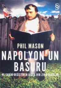 Napolyonun Basuru Ve Tarihi Değiştiren Ivır Zıvırlar
