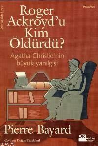 Roger Ackroyd'U Kim Öldürdü?