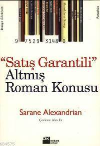 Satiş Garantili 60 Roman Konusu