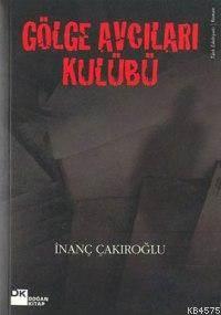 Gölge Avcilari Kulubü